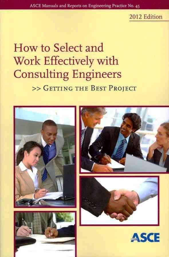 دانلود کتاب نحوه انتخاب و کار موثر با مهندسین مشاور: اخذ بهترین کار و پروژه