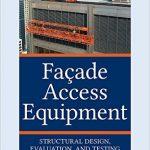 دانلود کتاب تجهیزات دسترسی به نما سازه ها شامل طراحی سازه تجهیزات، ارزیابی و تست
