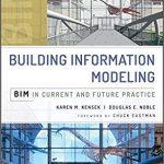 دانلود کتاب مدلسازی اطلاعات ساختمان: وضعیت BIM در پروژه های حال و آینده