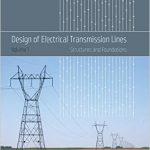 دانلود کتاب طراحی دکلها و خطوط انتقال برق: سازه و پی