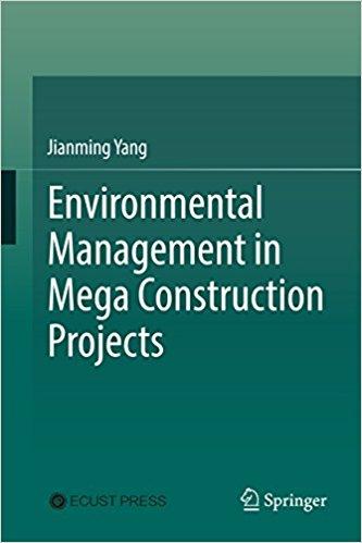 دانلود کتاب مدیریت مسائل زیست محیطی در پروژه های اجرایی بزرگ