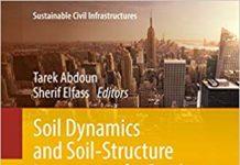 دانلودکتاب دینامیک خاک و اندرکنش سازه های زیر ساخت تحت بارهای استاتیکی و لرزه ای