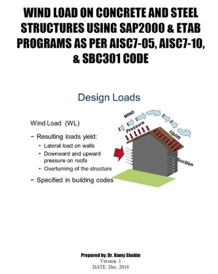 دانلودگزارش تشریح بارگذاری بار باد در نرم افزار SAP2000 و ETABS مطابق Per AISC7-05 و AISC7-10 و SBC301